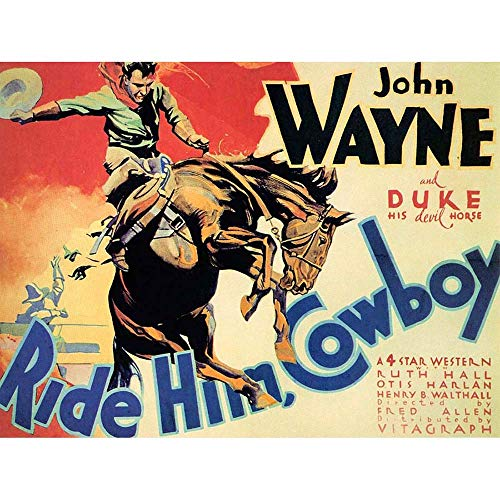 John Wayne Ride Him Cowboy Art Print Poster Wall Decor Kunstdruck Poster Wand-Dekor-12X16 Zoll ()