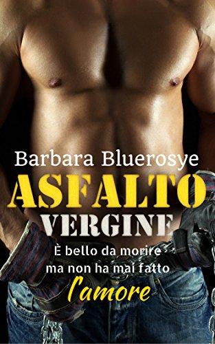 scaricare ebook gratis Asfalto Vergine PDF Epub
