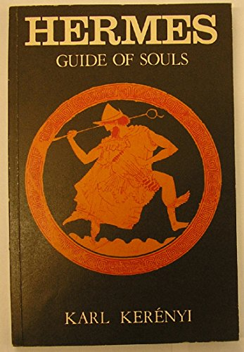 Hermes: Guide of Souls (Dunquin Series, No 7)
