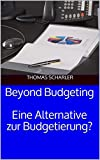 Beyond Budgeting: Eine Alternative zur Budgetierung?
