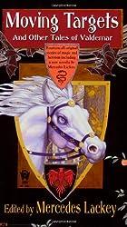 Moving Targets and Other Tales of Valdemar (Valdemar Novels (Paperback))