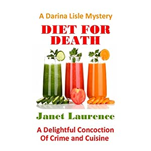 Diet For Death (The Darina Lisle Mysteries Book 8)