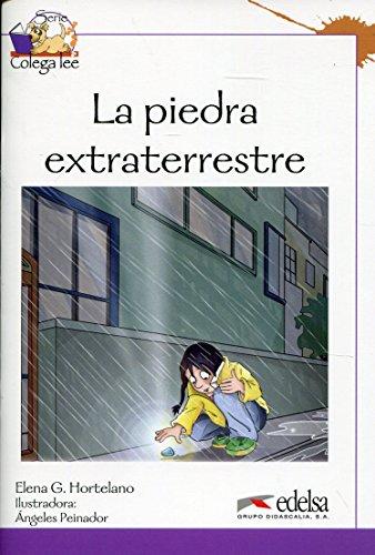 Colega lee 3 - 5/6  la piedra extraterrestre (Lecturas - Niños - Colega Lee - Nivel A2)
