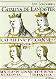 Catalina de Lancaster (Serie Media)