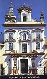 Guia de la Santa Caridad (Español) Fundacion el Monte y Bbv