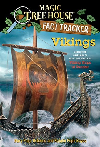 Vikings: A Nonfiction Companion to Magic Tree House #15: Viking Ships at Sunrise (Magic Tree House (R) Fact Tracker, Band 33) - Sunrise Tree