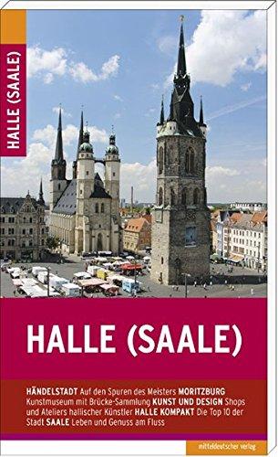 Halle (Saale): Stadtführer (Halles Les)