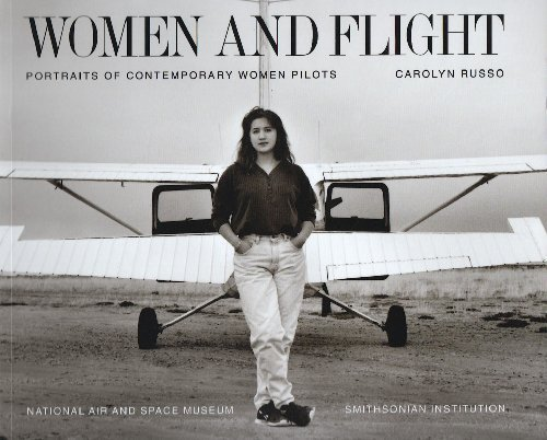 Women and Flight: Portraits of Contemporary Women Pilots