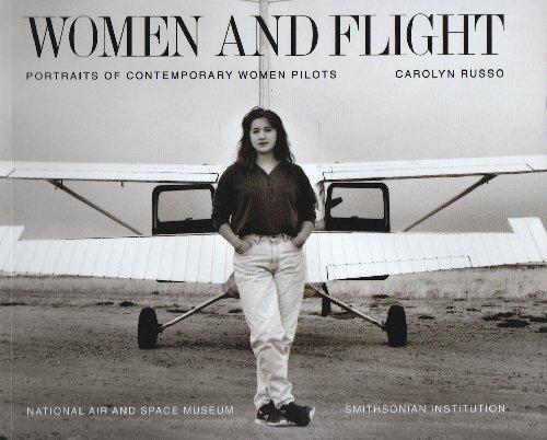 Women and Flight: Portraits of Contemporary Women Pilots por Carolyn Russo