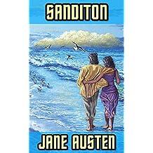 Sanditon: By Jane Austen (Illustrated) + FREE  Persuasion (English Edition)