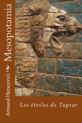 Mesopotamia Les Toiles De Tupsar [Pdf/ePub] eBook