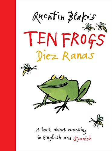 Quentin Blake's Ten Frogs / Diez Ranas: English and Spanish Edition (English & Spanish Edition) por Quentin Blake
