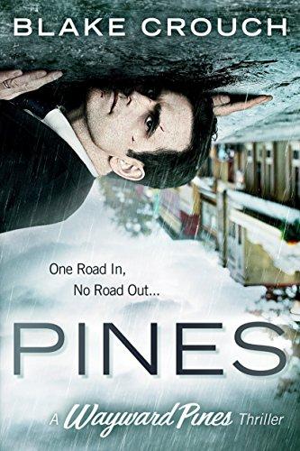 Pines (The Wayward Pines Trilogy, Book 1) (Söhne Mercer Und)