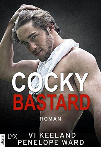 Cocky Bastard (Second Chances 1) von [Ward, Penelope, Keeland, Vi]