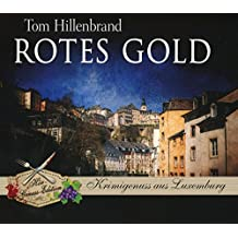 Rotes Gold (Hör-Genuss-Edition-Box 2016)