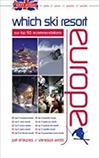 Brit Guide - Which Ski Resort - Europe: Our Top 50 Recommendations