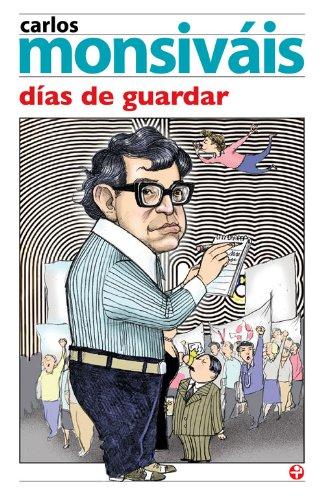 Días de guardar por Carlos Monsiváis