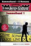 Jerry Cotton Sammelband 1 - Krimi-Serie: 5 Romane in einem Band (Jerry Cotton Sammelbände)