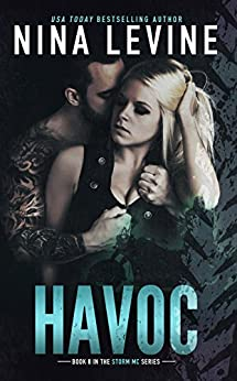 Havoc (Storm MC Book 8) by [Levine, Nina]