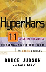 Hyperwars: 11 Essential Strategies for Survival and Profit in the Era of On-line Business