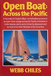 The Open Boat: Across the Pacific (The Open Boat Voyage) (English Edition)