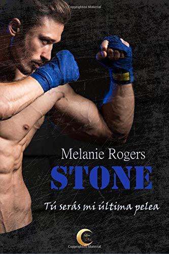 Stone: Tú serás mi última pelea