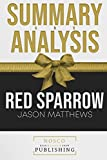 Summary and Analysis Red Sparrow Jason Matthews