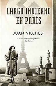 Largo invierno en París par Juan Vilches