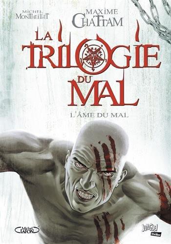 La trilogie du mal (3) : L'âme du mal