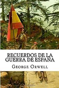 Recuerdos de la guerra de Espana par George Orwell