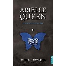 Arielle Queen - T6 : Le dix-huitième chant