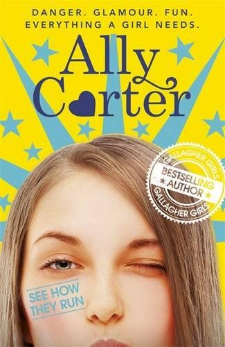 See How They Run: Book 2 (Embassy Row) por Ally Carter
