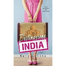 Destinazione: India (Lonely Hearts Travel Club Vol. 2) (Italian Edition)