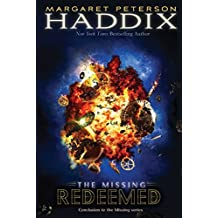Redeemed (The Missing) by Margaret Peterson Haddix (2016-09-13)