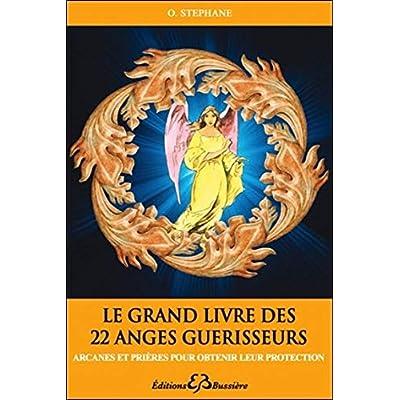 Le grand livre des 22 anges guérisseurs