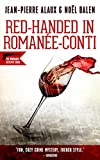 Red-Handed in Romanee-Conti (Winemaker Detective)