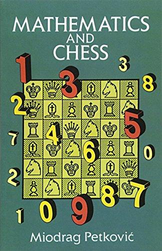 Mathematics and Chess (Dover Recreational Math)