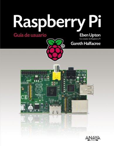 Raspberry Pi (Títulos Especiales) por Eben Upton