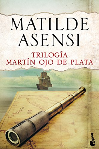 Download Trilogía Martín Ojo De Plata (Biblioteca Matilde Asensi)