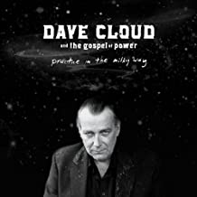 Practice in the Milky Way by Dave Cloud & The Gospel of Power (2011-08-02)
