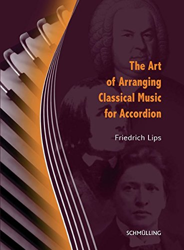 The Art of Arranging Classical Music for Accordion