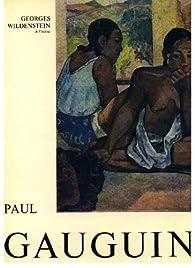 Gauguin -  1883 - 1901 par Georges Wildenstein