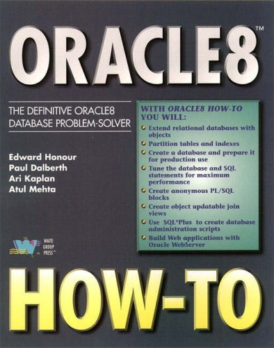Oracle8 How-To: The Definitive Oracle8 Problem-solver