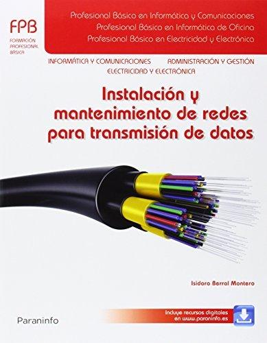 Instalación y mantenimiento de redes para transmisión de datos por Isidoro Berral Montero