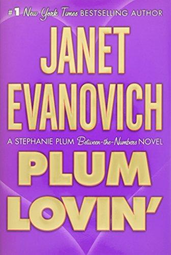 Plum Lovin' (Stephanie Plum Novels)
