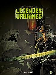 Les véritables légendes urbaines, Tome 3 :