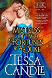 Mistress of Two Fortunes and a Duke: A Steamy Regency Romance Novel (Parvenues & Paramours 2)
