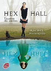 Hex Hall - Tome 1: L'académie des sorcières