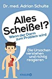 Alles Scheiße!? Wenn der Darm zum Problem wird (Amazon.de)