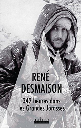 342 heures dans les Grandes Jorasses (Montagne en poche) por René Desmaison
